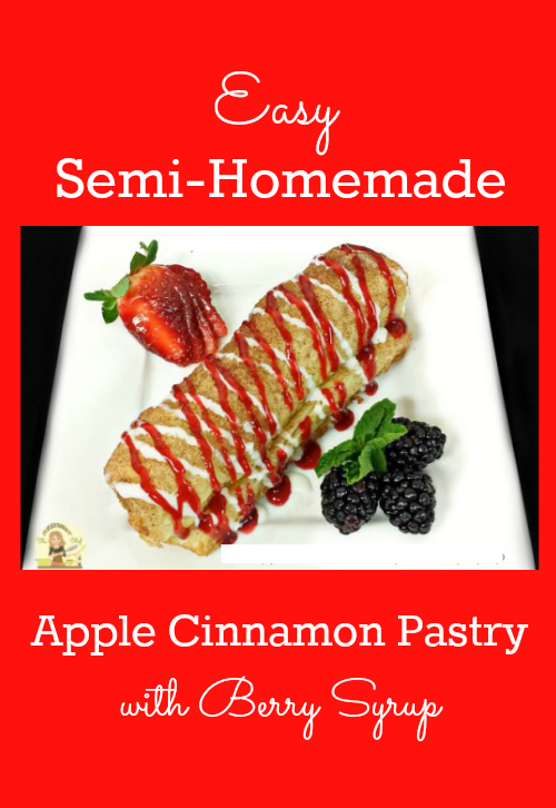 Semi-Homemade Apple Cinnamon Pastry with Berry Syrup