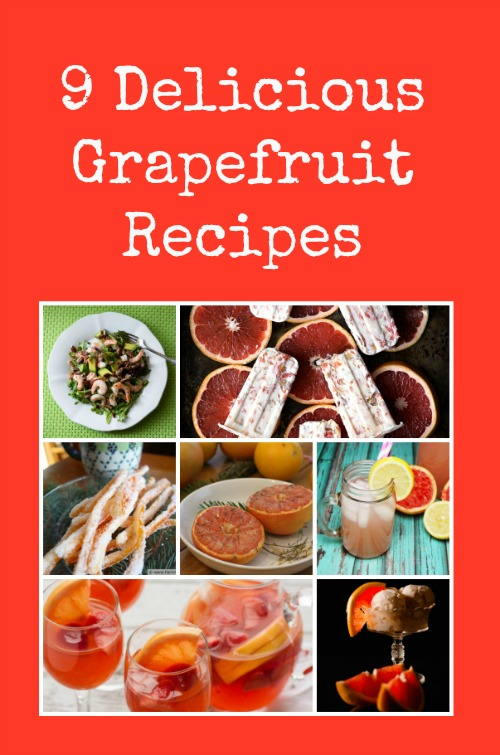 9 Delicious Grapefruit Recipes